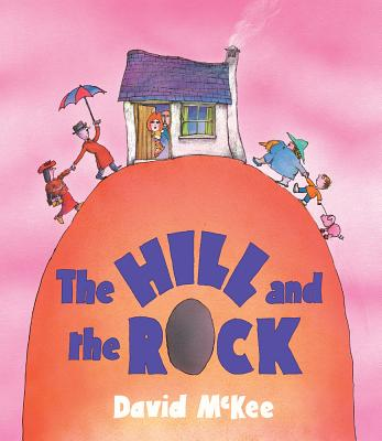 The Hill and The Rock - McKee, David