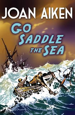 Go Saddle the Sea - Aiken, Joan