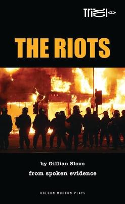 The Riots - Slovo, Gillian