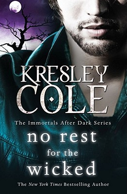 No Rest for the Wicked - Cole, Kresley