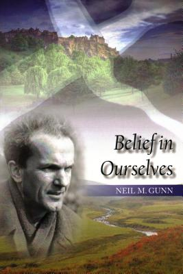 Belief in Ourselves - Gunn, Neil