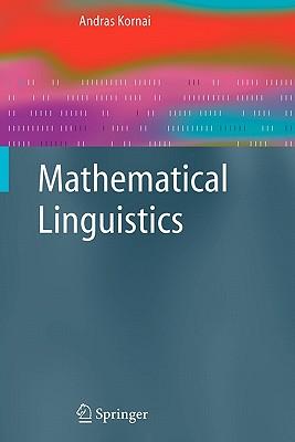 Mathematical Linguistics - Kornai, Andras