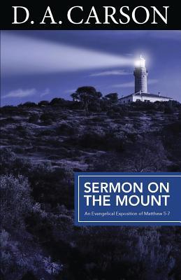 Sermon on the Mount - Carson, D. A.