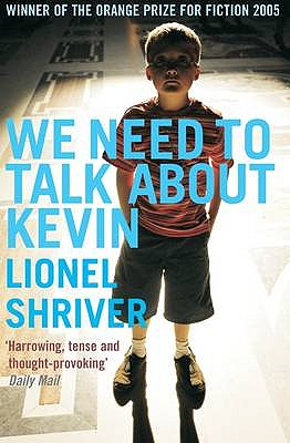 We Need to Talk About Kevin - Shriver, Lionel