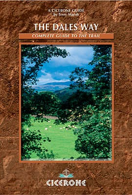 The Dales Way: A Complete Guide to the Trail - Marsh, Terry