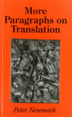 More Paragraphs Translation - Newmark, Peter, and Newmark