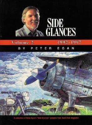 Side Glances: Volume 2: 1992-1997 - Egan, Peter