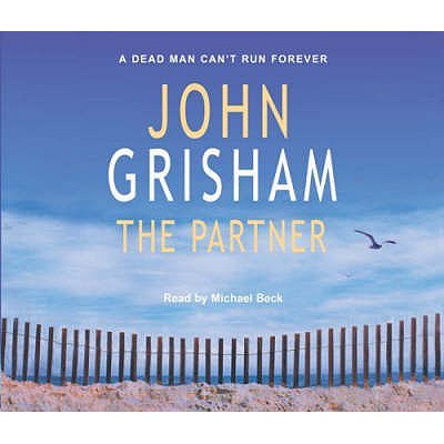 The Partner - Grisham, John, and Beck, Michael (Read by)