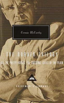 The Border Trilogy - McCarthy, Cormac