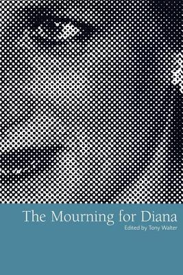 The Mourning for Diana - Walter, Tony (Editor)
