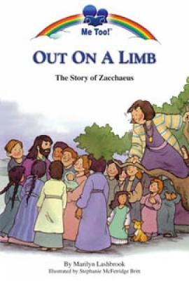Out on a Limb: The Story of Zacchaeus - Lashbrook, Marilyn