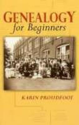 Genealogy for Beginners - Willis, Arthur J (Editor), and Proudfoot, Karin
