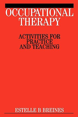 Occupational Therapy Activities - Breines, Estelle