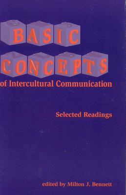 Basic Concepts of Intercultural Communication - Bennett, Milton J, Dr. (Editor)