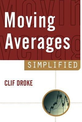 Moving Averages Simplified - Droke, Cliff