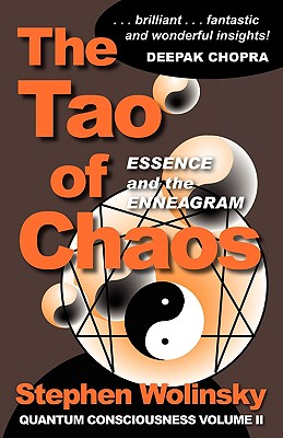 The Tao of Chaos - Wolinsky, Stephen, PH.D.