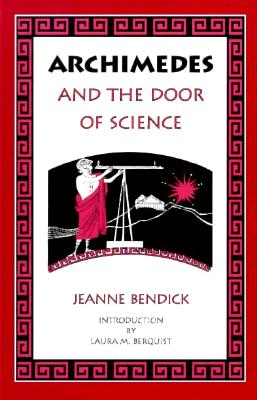 Archimedes and the Door of Science - Berquist, Laura M (Foreword by)