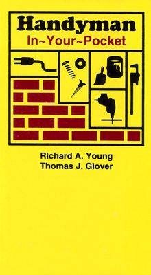 Handyman In-Your-Pocket - Young, Richard Allen, and Glover, Thomas J