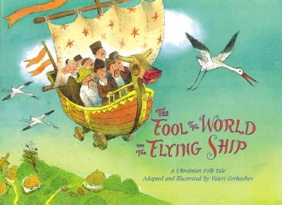 Fool of the World and the Flying Ship -