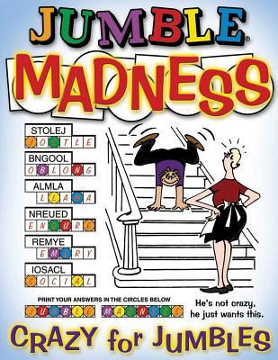 Jumble Madness: Crazy for Jumbles - Tribune Media Services