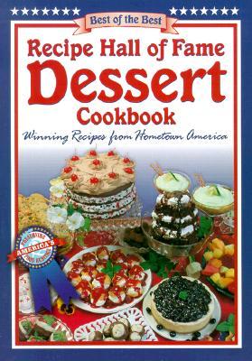 Recipe Hall of Fame Dessert Cookbook - McKee, Gwen (Editor), and Moseley, Barbara (Editor)