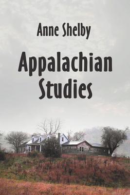 Appalachian Studies - Shelby, Anne