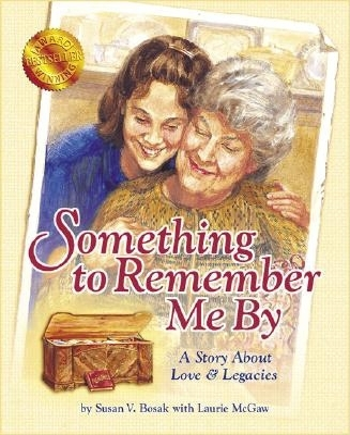 Something to Remember Me By - Bosak, Susan V, M.A.