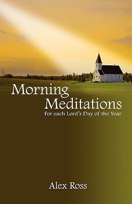 Morning Meditations - Ross, Alex