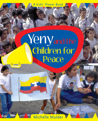 Yeny and the Children for Peace - Mulder, Michelle