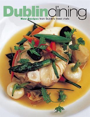 Dublin Dining - Rankin, Paul (Editor)