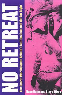 No Retreat/The Secret War Between Britai - Hann, Dave, and Titzey, Steve