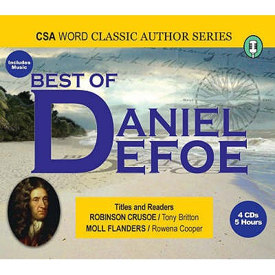 Best of Daniel Defoe - Defoe, Daniel, and Britton, Tony (Read by), and Cooper, Rowena (Read by)