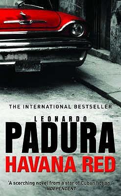 Havana Red - Padura, Leonardo, and Bush, Peter (Translated by)