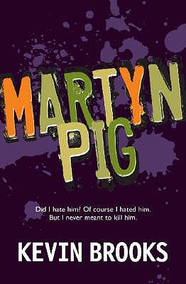 Martyn Pig - Brooks, Kevin