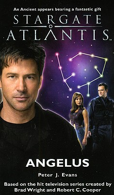Stargate Atlantis: Angelus - Evans, Peter