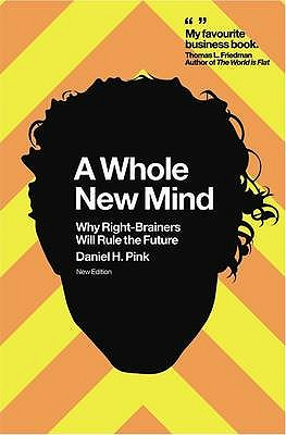 A Whole New Mind - Pink, Daniel H.