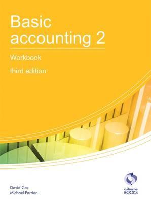 Basic Accounting 2 Workbook - Cox, David, and Fardon, Michael
