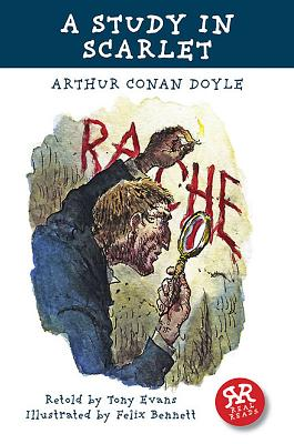 A Study in Scarlet - Doyle, Arthur Conan, Sir, and Evans, Tony (Retold by)