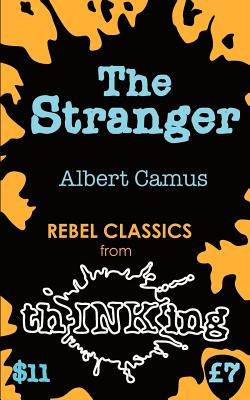 The Stranger (Thinking) - Camus, Albert