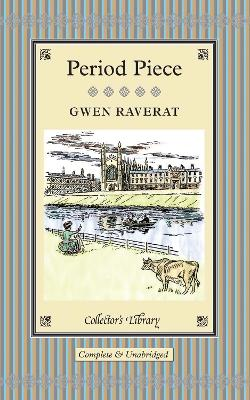 Period Piece - Raverat, Gwen, and Spalding, Frances (Afterword by)