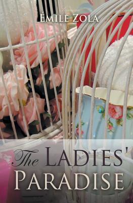 The Ladies' Paradise - Zola, Emile