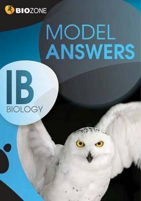 Model Answers IB Biology Student Workbook - Allan, Richard, and Greenwood, Tracey, and Bainbridge-Smith, Lissa