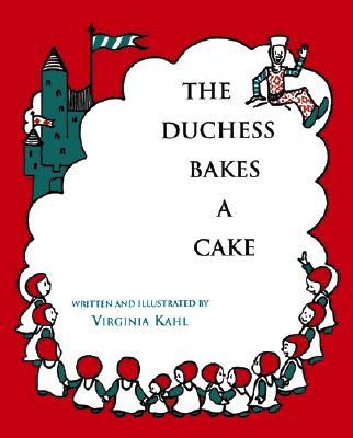 The Duchess Bakes a Cake -