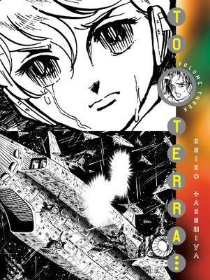 To Terra...: Volume 3 - Takemiya, Keiko, and Laabs, Dawn T (Translated by)