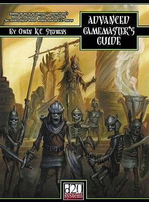 Advanced Gamemaster's Guide - Stephens, Owen K C