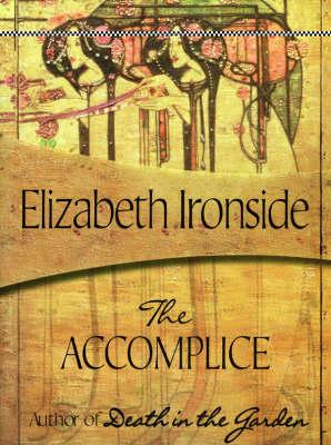 The Accomplice - Ironside, Elizabeth