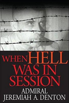 When Hell Was in Session - Denton, Jeremiah A, and Brandt, Ed