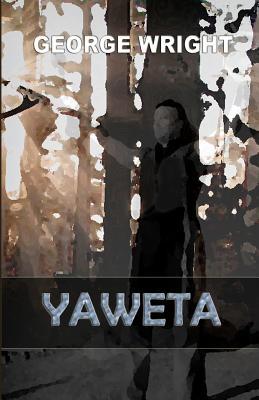 Yaweta - Wright, George