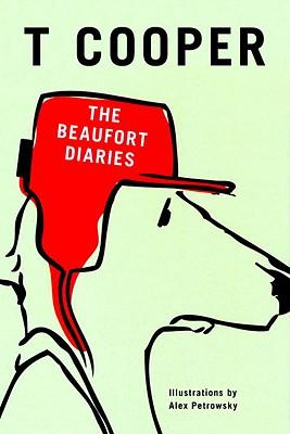 The Beaufort Diaries - Cooper, T