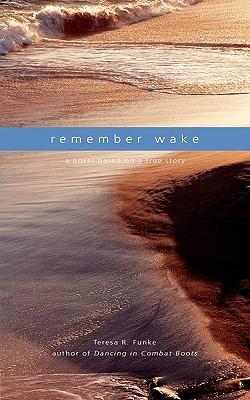 Remember Wake - Funke, Teresa R